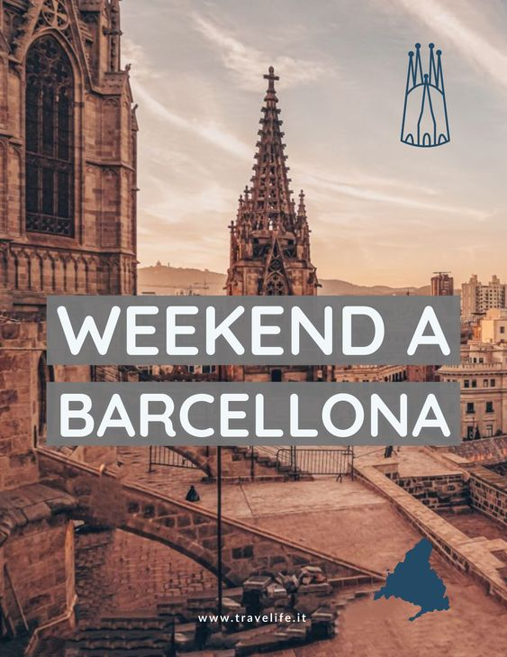 WEEKEND A BARCELLONA